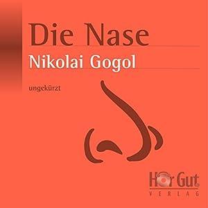 Die Nase Hörbuch