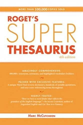 Roget\u0027s Super Thesaurus Fourth Edition  sc 1 st  Amazon.com & Roget\u0027s Super Thesaurus: Marc McCutcheon: 0035313650680: Amazon.com ...