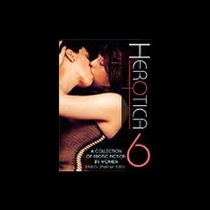 Herotica 6 Audiobook