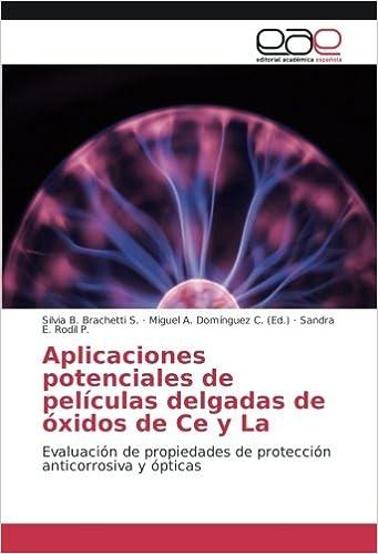 Aplicaciones potenciales de películas delgadas de óxidos de Ce y La: Evaluación de propiedades de protección anticorrosiva y ópticas