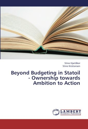 Beyond Budgeting In Statoil   Ownership Towards Ambition To Action