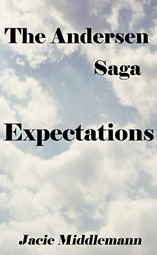 The Andersen Saga - Expectations (The Andersens Book 11) by [Middlemann, Jacie]