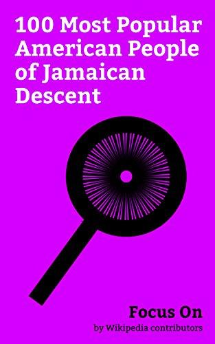 Focus On: 100 Most Popular American People of Jamaican Descent: Kerry Washington, Tori Kelly, Susan Rice, Joey Badass, Louis Farrakhan, Pete Wentz, Shane ... Roker, Ayesha Curry, Dwight Freeney, etc.