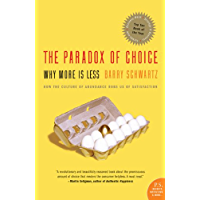 The Paradox of Choice: Why More Is Less, Revised Edition (English Edition)