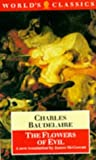 The Flowers of Evil (Fleurs du Mal) (World's Classics)