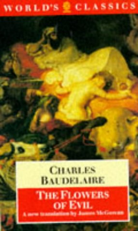 The Flowers of Evil (The World's Classics) (French and English Edition)