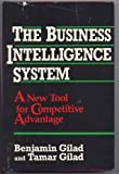 Business Intelligence System: A New Tool for Competitive Advantage