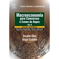 Macroeconomia Para Concursos e Exames da ANPEC - Volume II
