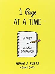 1 Page at a Time: A Daily Creative Companion by Kurtz, Adam J. (2014) Paperback