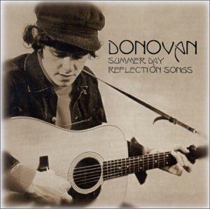 Donovan - Summer Day Reflection Songs Anthology - Lyrics2You