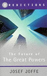 The Future of the Great Powers: Predictions