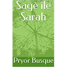 Sage île Sarah (French Edition)