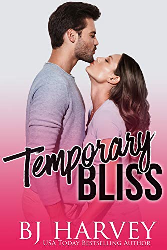 Temporary Bliss by BJ Harvey
