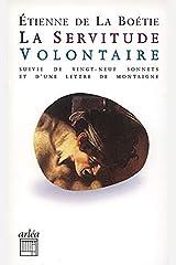 La Servitude volontaire (Retour aux grands textes (poche)) (French Edition) Paperback