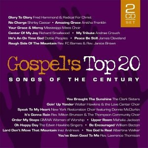 Gospel's Top 20 Songs of The Century by PROVIDENT