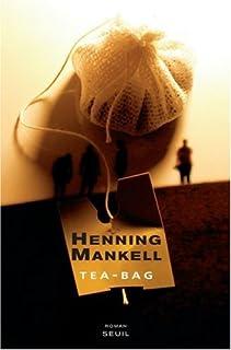Tea-bag : roman