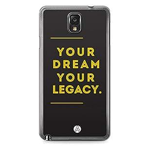 Designer iPhone Samsung Note 3 Tranparent Edge Case - Your Dream Your Legacy