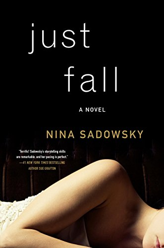 Image of Just Fall: A Novel