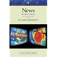 Amazon w lance bennett books biography blog audiobooks kindle news the politics of illusion 7th edition longman classics in political science fandeluxe Image collections