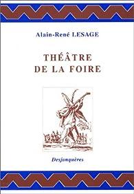 Théâtre de la foire par Lesage d'Orneval