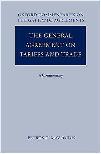 The general agreement on tariffs and trade a commentary oxford the general agreement on tariffs and trade a commentary oxford commentaries on gattwto agreements v 1 petros c mavroidis 9780199278138 platinumwayz