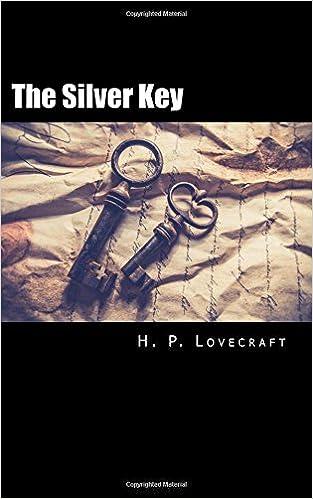 The Silver Key (H.P. Lovecraft Ebooks Book 13)