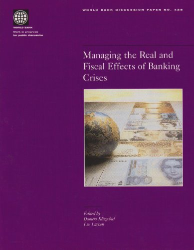 Managing the Real and Fiscal Effects of Banking Crises (World Bank Discussion Papers)