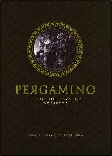 Descarga gratuita de libros electrónicos Pergamino: El hijo del cazador de libros (Narrativa singular) PDF FB2 iBook