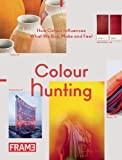 Colour Hunting, Jeanne Tan, 9077174273