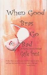 When Good Bras Go Bad (Myrtle Crumb Series Book 2)
