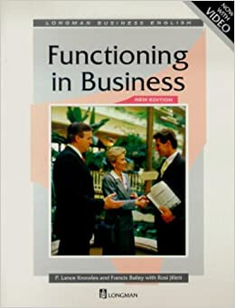 Functioning in Business: Student's Book (Longman Business English)