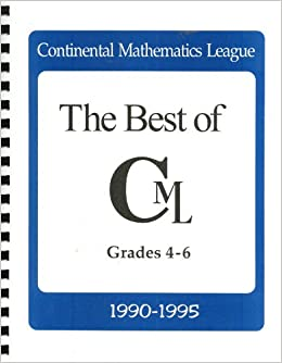 The Best Of The Cml 1990 1995 Grades 4 6 Continental Mathematics
