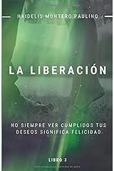 La Liberación (Luz y Oscuridad) (Spanish Edition) Paperback