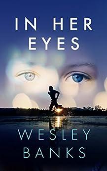 In Her Eyes by [Banks, Wesley]