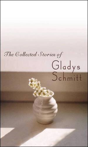 The Collected Stories of Gladys Schmitt (Mariana Brown Dietrich Notable Book Series) PDF