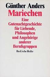 Mariechen. Eine Gutenachtgeschichte für Liebende, Philosophen und Angehörige anderer Berufsgruppen