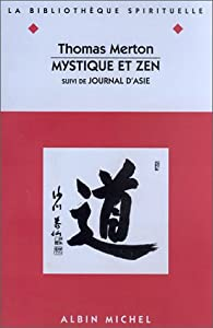Mystique et zen par Thomas Merton