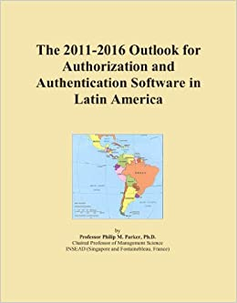 The 2011-2016 Outlook for Authorization and Authentication Software in Latin America
