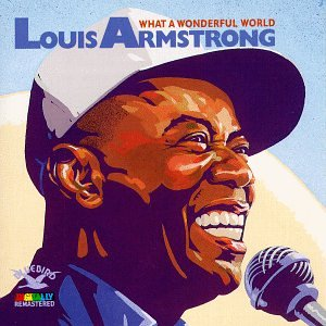 Louis Armstrong What A Wonderful World Music