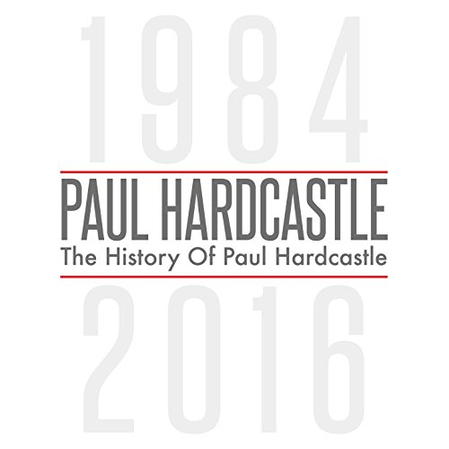 The History of Paul Hardcastle