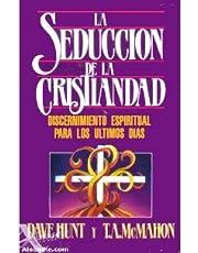 Seduccion de La Cristiandad: The Seduction of Christianity
