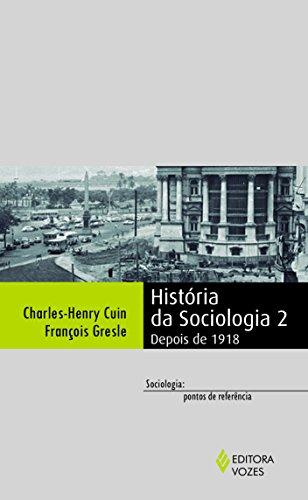História da sociologia 2: Depois de 1918