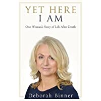 Yet Here I Am: One Woman's Story of Life After Loss