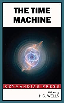 The Time Machine by [Wells, H. G.]