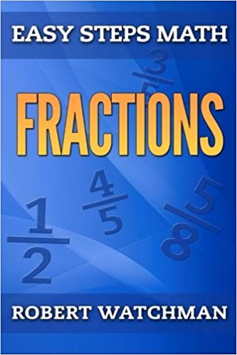 Book Fractions (Easy Steps Math) (Volume 1) by Robert Watchman (2014-11-01)