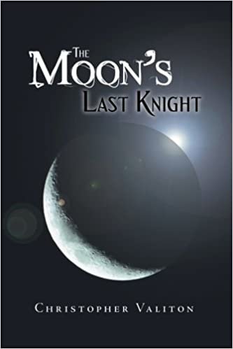 Book The Moon's Last Knight by Christopher Valiton (2012-11-30)
