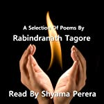 Tagore - A Selection Of His Poems | Rabindranath Tagore