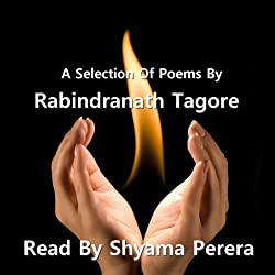 Tagore - A Selection Of His Poems