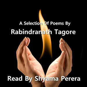Tagore - A Selection Of His Poems Audiobook