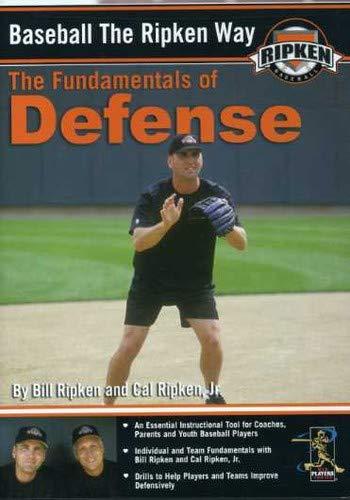 Baseball the Ripken Way: The Fundamentals of Defense